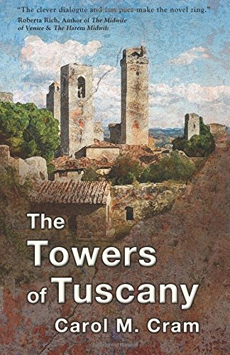 9780981024110: The Towers of Tuscany