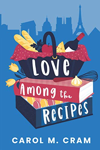 9780981024196: Love Among the Recipes