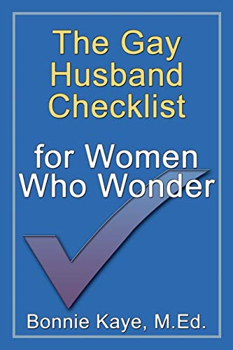 9780981024622: The Gay Husband Checklist for Women Who Wonder