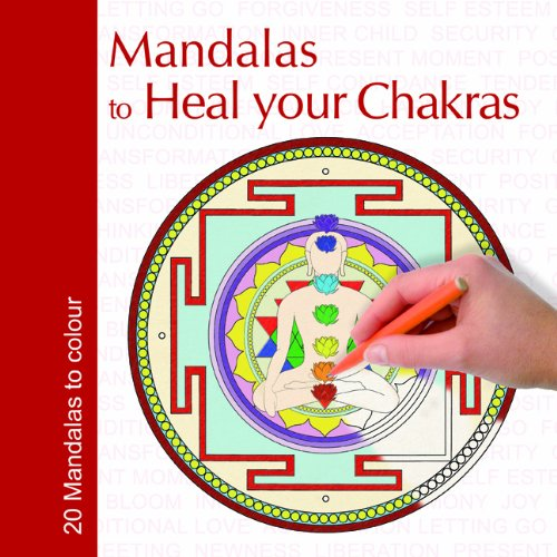9780981026039: Mandalas to Heal Your Chakras*** rights sold elsewhere