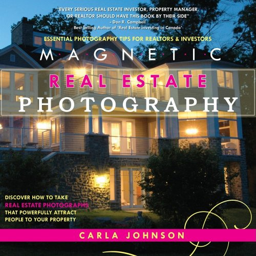 Magnetic Real Estate Photography: Carla Johnson