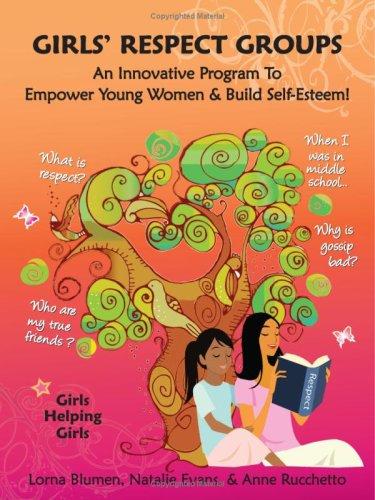 Girls` Respect Groups: An Innovative Program To