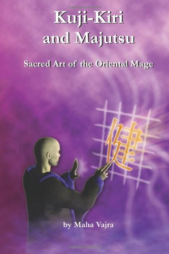 9780981061375: Kuji-Kiri and Majutsu: Sacred Art of the Oriental Mage