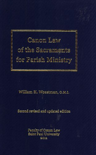 Canon Law of the Sacraments for Parish: William H. Woestman