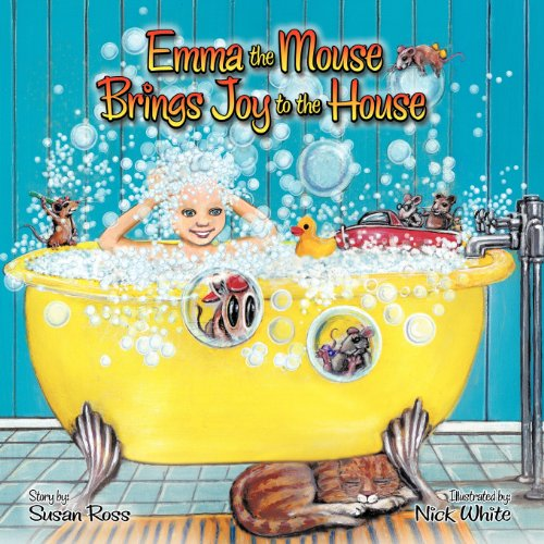 9780981063485: Emma the Mouse Brings Joy to the House