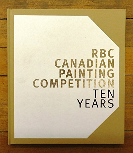 9780981067605: RBC Canadian Painting Competition: Ten Years