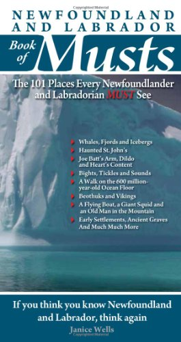 9780981094151: Newfoundland and Labrador Book of Musts: The 101 Places Every NLer MUST See