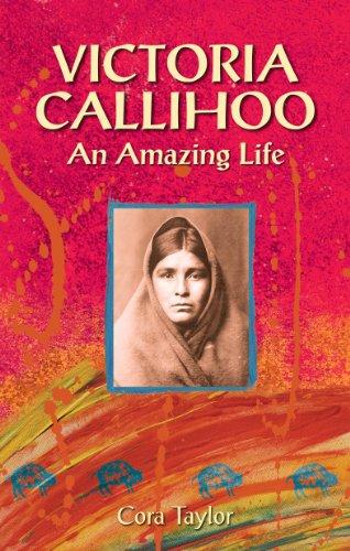 9780981094243: Victoria Callihoo: An Amazing Life