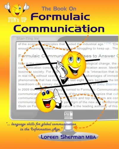 9780981099910: The Book on Formulaic Communication: Language skills for global communication in the Information Age