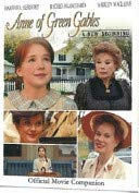 9780981141800: Anne of Green Gables ~ A New Beginning: Official Movie Companion