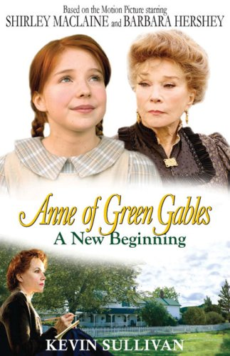 9780981141817: Anne of Green Gables A New Beginning