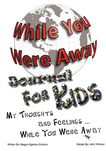 9780981143620: While You Were Away: Absence Journal for Children