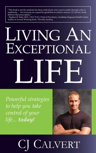 Living An Exceptional Life: C.J. Calvert