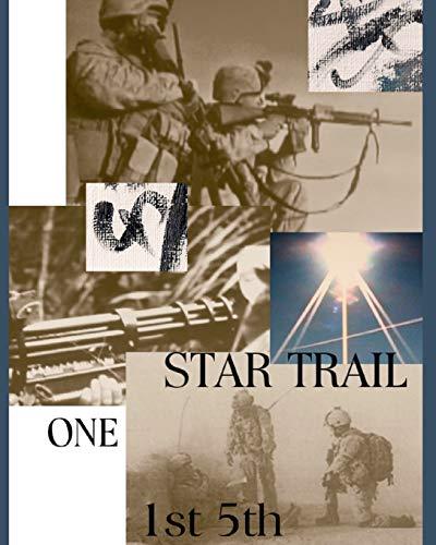 Star Trail One: 1st 5th