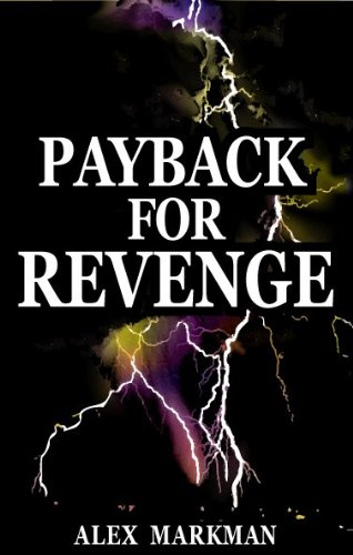 Payback for Revenge: Markman, Alex
