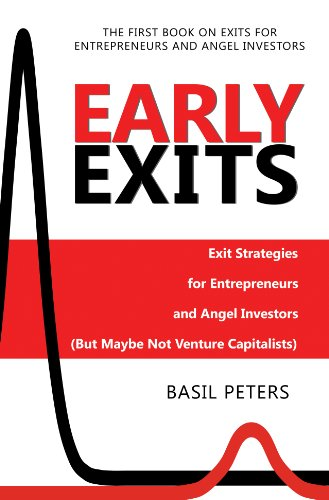 9780981185507: Early Exits: Exit Strategies for Entrepreneurs and Angel Investors (But Maybe Not Venture Capitalists)