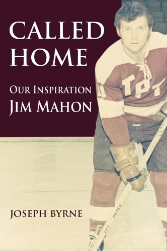 Called Home: Our Inspiration, Jim Mahon: Byrne, Joseph (INSCRIBED)