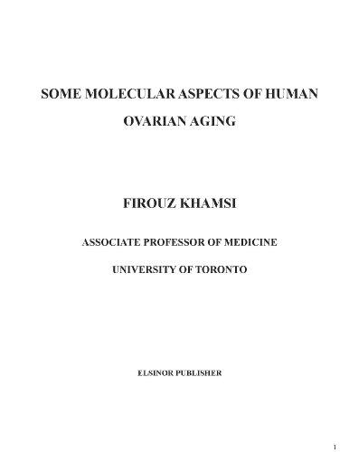 Some Molecular Aspects of Ovarian Aging: Dr. Firouz Khamsi