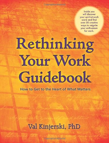 9780981212210: Rethinking Your Work Guidebook: How to Get to the Heart of What Matters
