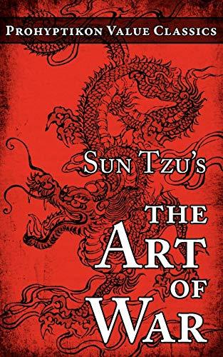 9780981224404: Sun Tzu's The Art of War (Prohyptikon Value Classics)