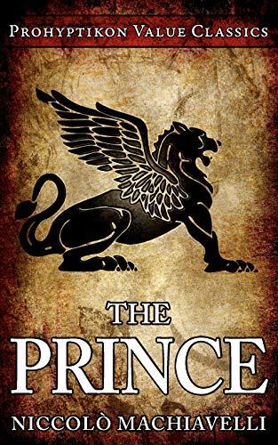 9780981224411: The Prince
