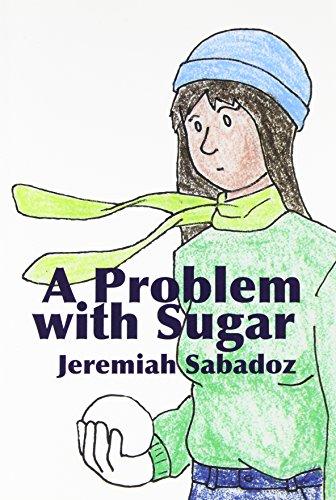 9780981229805: A Problem With Sugar