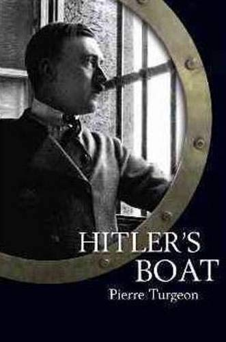 Hitler's Boat: Turgeon, Pierre