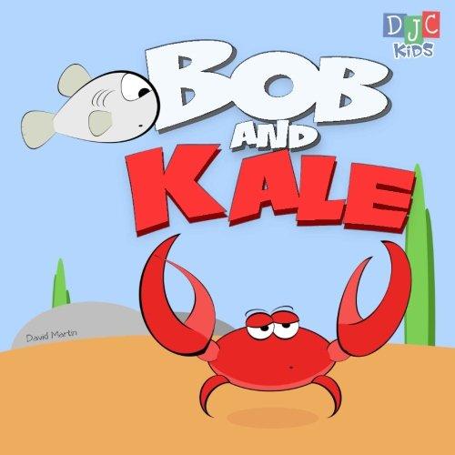 9780981231877: Bob and Kale