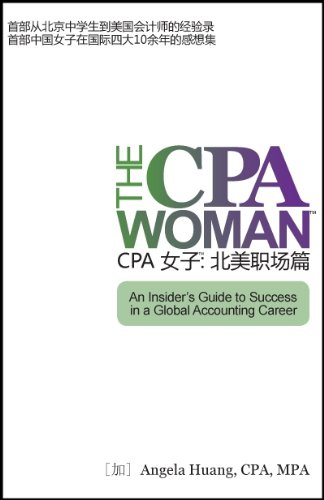 9780981242002: THE CPA WOMAN (TM): An Insider's Guide to Success in a Global Accounting Career (Mandarin-Chinese Edition)