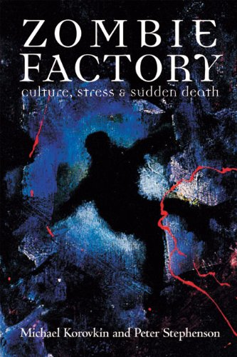 9780981243412: Zombie Factory: Culture, Stress & Sudden Death
