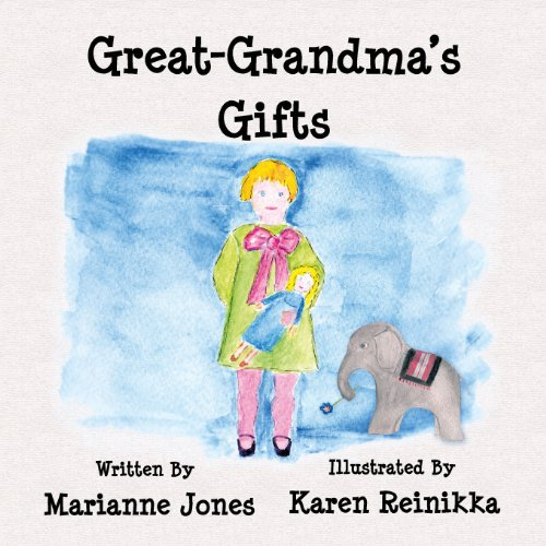 9780981251691: Great-Grandma's Gifts