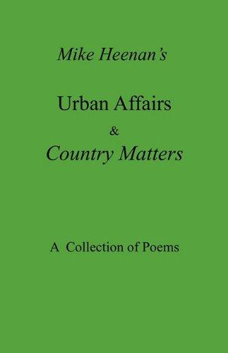 Mike Heenans Urban Affairs Country Matters: Michael Heenan