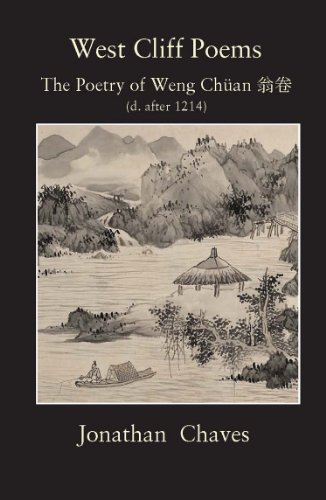 9780981274461: West Cliff Poems: The Poetry of Weng Chuan (d. after 1214)