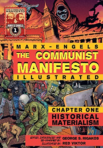 9780981280721: The Communist Manifesto (Illustrated) - Chapter One: Historical Materialism