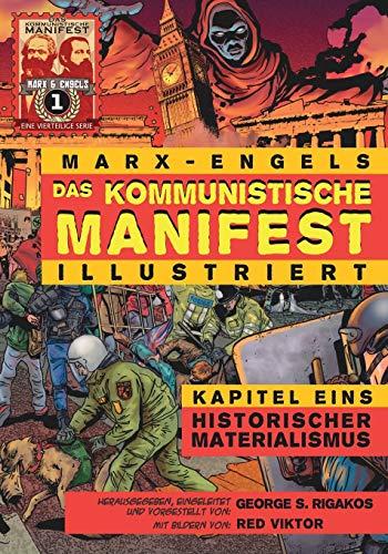 9780981280745: Das Kommunistische Manifest (Illustriert) - Kapitel Eins: Historischer Materialismus (German Edition)