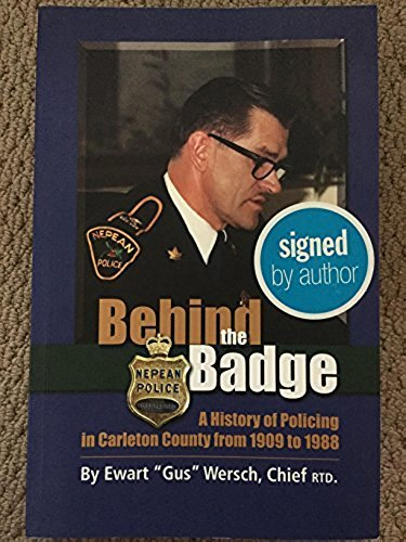 Behind the Badge: A History of Policing in Carleton County from 1909 to 1988: Ewart
