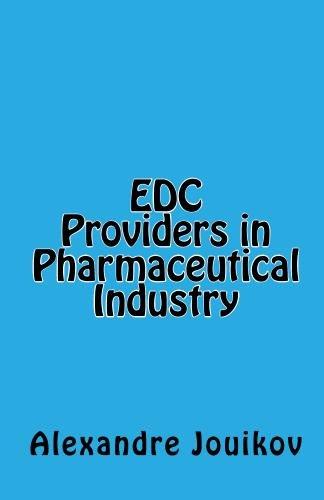 9780981285702: EDC Providers in Pharmaceutical Industry