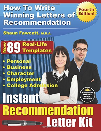 Instant Recommendation Letter Kit - Fourth Edition: Fawcett M.B.A., Shaun