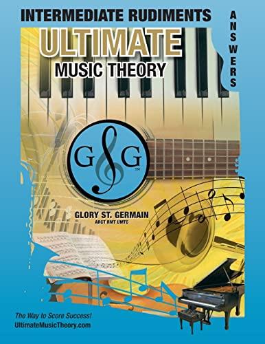 9780981310169: GP-UIRA - Ultimate Music Theory Intermediate Rudiments Answer Book