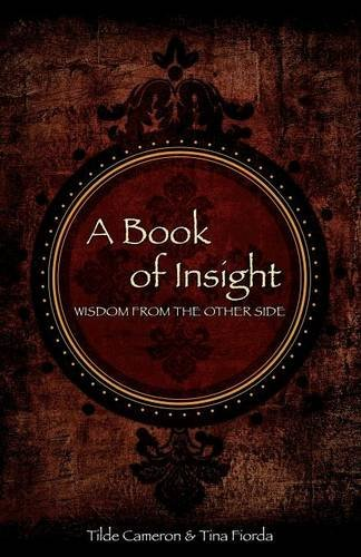 A Book of Insight: Tilde Cameron, Tina Fiorda
