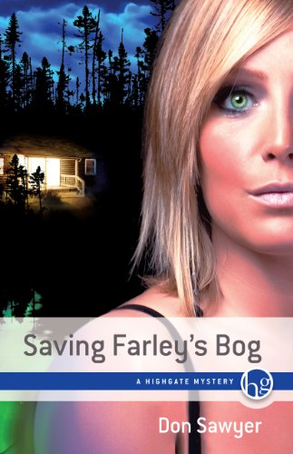 Saving Farley's Bog (0981316433) by Don Sawyer