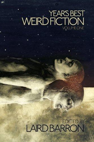 9780981317755: Year's Best Weird Fiction Volume 1