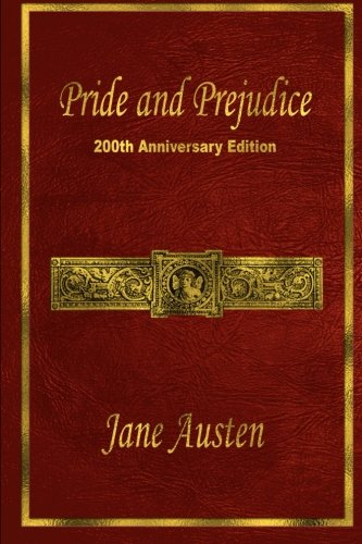 Pride and Prejudice: 200th Anniversary Edition: Austen, Jane; Thomson,