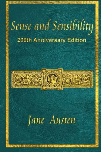 Sense and Sensibility: 200th Anniversary Edition: Austen, Jane; Thomson,