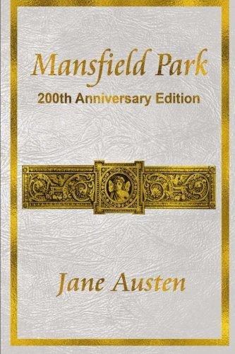 9780981318370: Mansfield Park: 200th Anniversary Edition