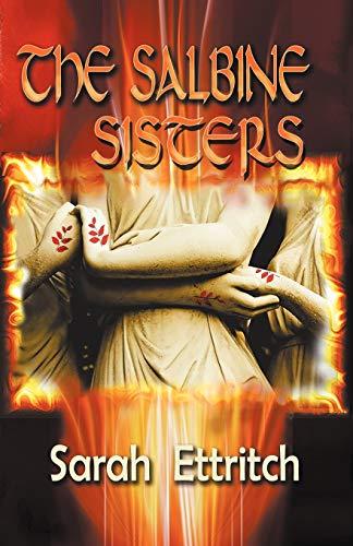 9780981332024: The Salbine Sisters