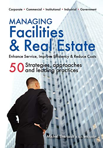 9780981337418: Managing Facilities & Real Estate