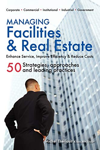 9780981337425: Managing Facilities & Real Estate