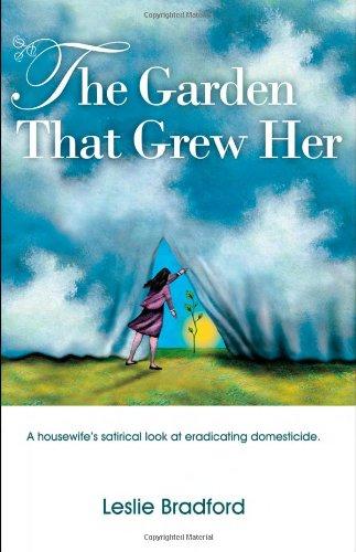 The Garden That Grew Her: Leslie Bradford, Marilee Pallant