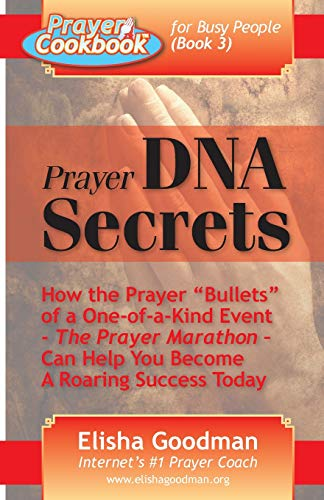 9780981349121: Prayer Cookbook for Busy People (Book 3): Prayer DNA Secrets